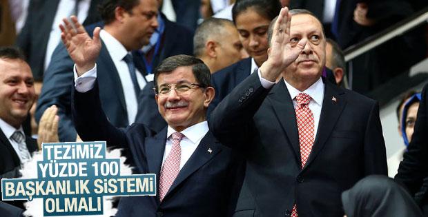 Tezimiz yüzde 100 başkanlık sistemi olmalı