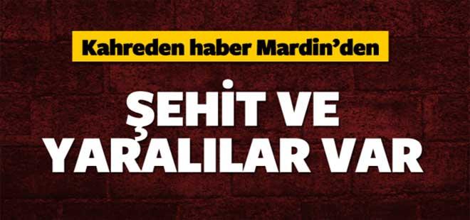 Mardin'den kahreden haber: Şehit ve yaralılar var