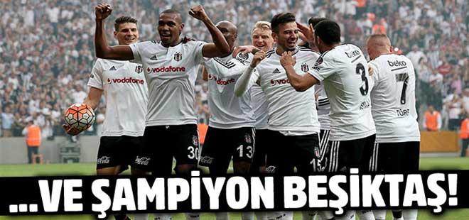 Ve şampiyon Beşiktaş! Spor Toto Süper Lig