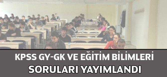 KPSS GY-GK ve Eğitim Bilimleri soruları yayımlandı