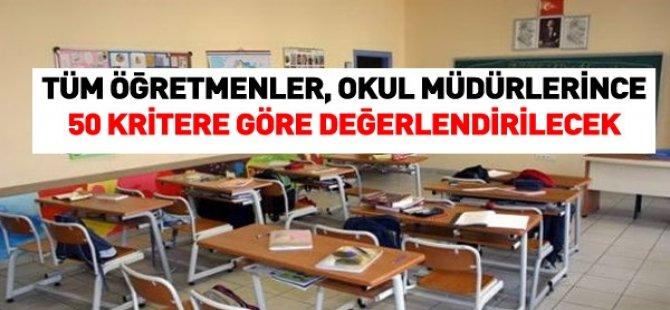 Okul Müdürleri Tüm Öğretmenleri Değerlendirecek