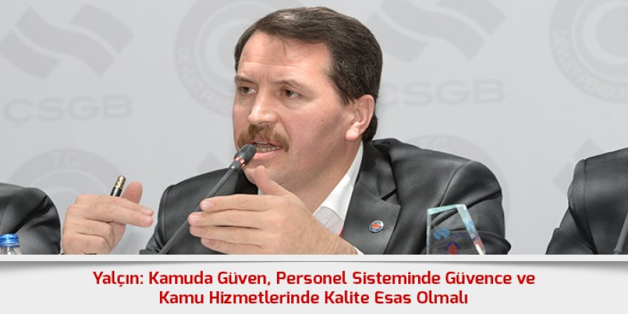 Ali Yalçın: Kamuya alımlarda adaletsizlik olmasın
