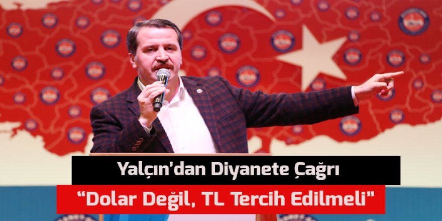 Ali Yalçın'dan Diyanete: Dolar Değil, TL Tercih Edilmeli