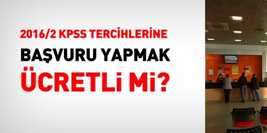 2016/2 KPSS tercihlerine başvuru yapmak ücretli mi?
