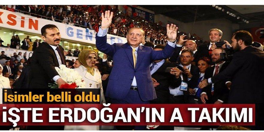 İşte Cumhurbaşkanı Erdoğan'ın A takımı