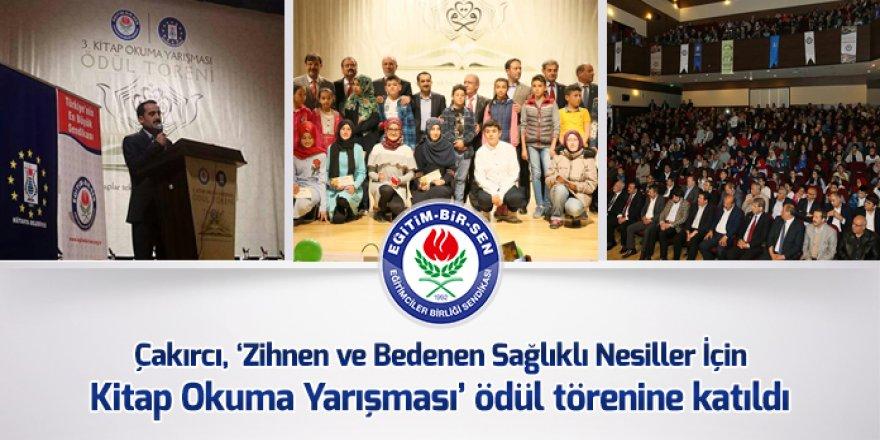 Çakırcı, 'Zihnen ve Bedenen Sağlıklı Nesiller İçin Kitap Okuma Yarışması' ödül törenine katıldı