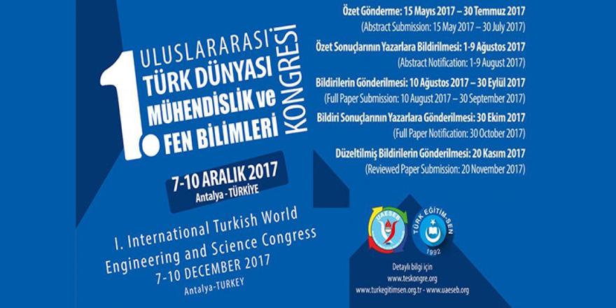 1. Uluslararası Türk Dünyası Mühendislik Ve Fen Bilimleri Kongresi