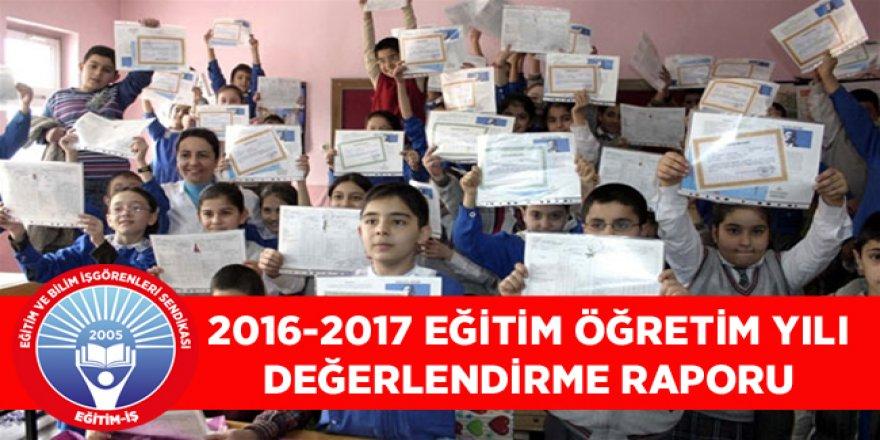Eğitim-İş 2016-2017 Eğitim-Öğretim Yılı Değerlendirme Raporu