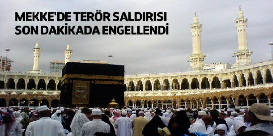 Mekke'de terör saldırısı son dakikada engellendi