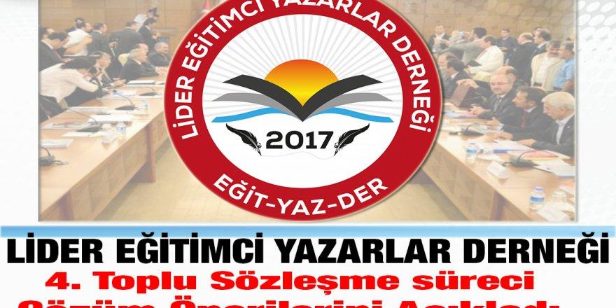 Lider Eğitimci Yazarlar Derneği Toplu Sözleşme Çözüm Önerilerini Açıkladı