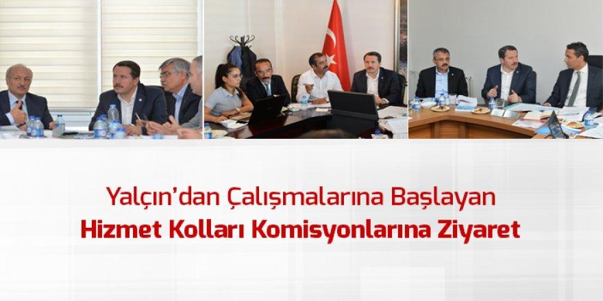 Ali Yalçın'dan Hizmet Kolları Komisyonlarına Ziyaret