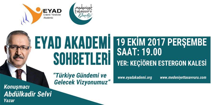 EYAD Akademi'nin Bu Haftaki Konuğu Abdülkadir Selvi