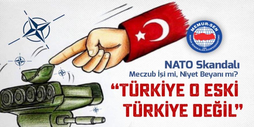 NATO Skandalı Meczub İşi mi, Niyet Beyanı mı?