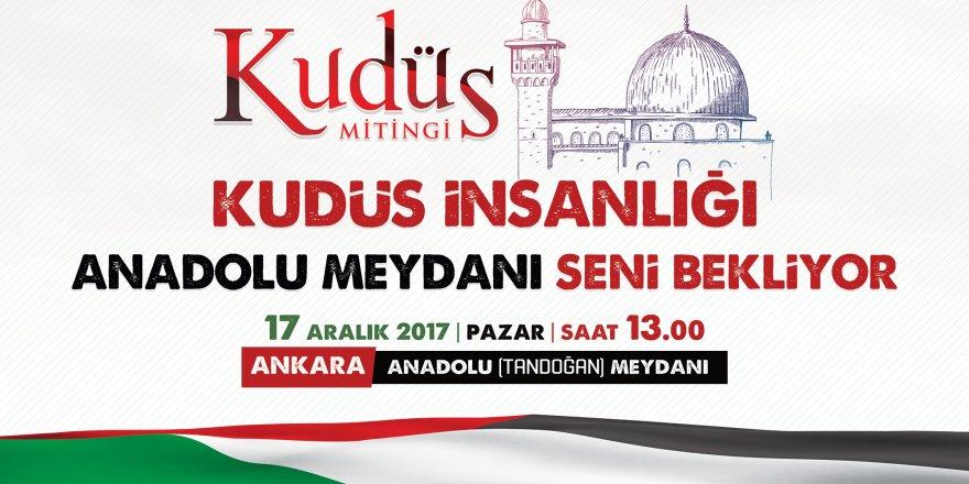 Ankara Özgür Kudüs İçin Ayakta