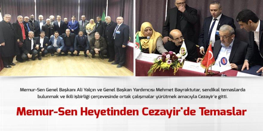 Memur-Sen Heyetinden Cezayir'de Temaslar