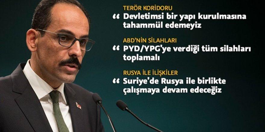 Cumhurbaşkanlığı Sözcüsü Kalın: PYD-PKK'nın ideolojisini kabul etmeyen binlerce Kürt var