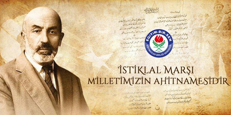İstiklal Marşı milletimizin ahitnamesidir