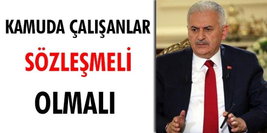 Başbakan Yıldırım: Kamuda çalışanlar sözleşmeli olmalı