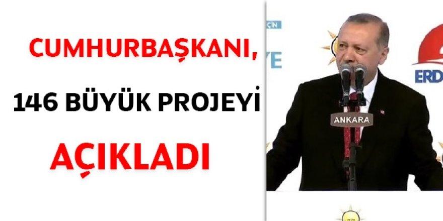 Cumhurbaşkanı, 146 büyük projeyi açıkladı