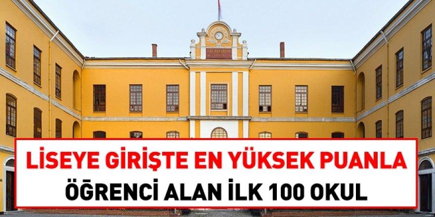 Liseye girişte en yüksek puanla kapatan 100 okul