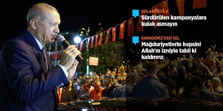 Erdoğan: Onların dolarları varsa bizim de halkımız, hakkımız var