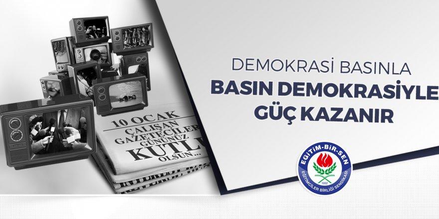 Demokrasi basınla, basın demokrasiyle güç kazanır