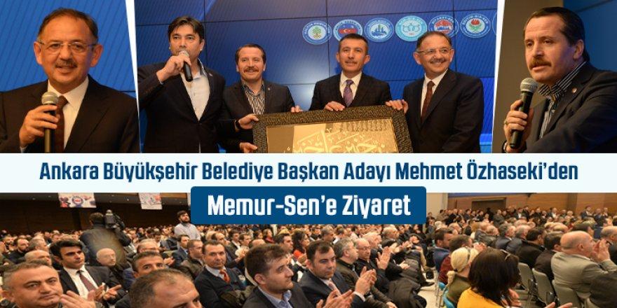 Mehmet Özhaseki'den Memur-Sen'e Ziyaret