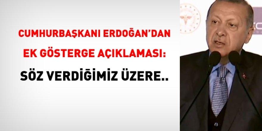 Erdoğan'dan ek gösterge açıklaması:Söz verdiğimiz üzere...