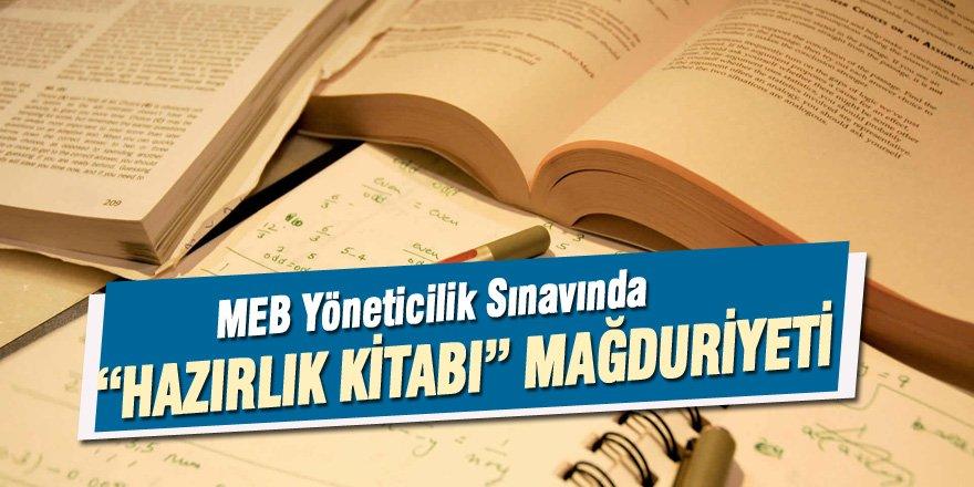 """MEB Yöneticilik Sınavında """"Hazırlık Kitabı"""" Mağduriyeti"""