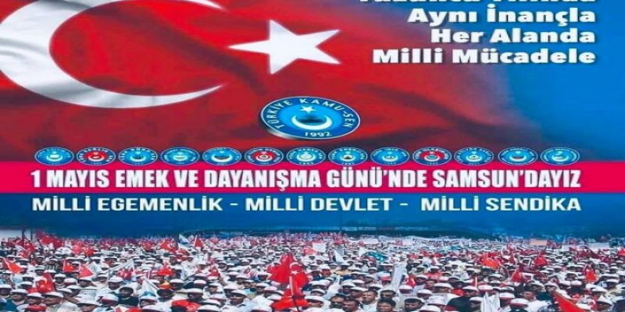 """Talip Geylan,""""1 Mayıs'ta Kamu Çalışanlarını Samsun'a Davet Ediyoruz."""""""