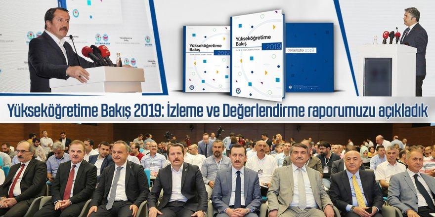 Yükseköğretime Bakış 2019: İzleme ve Değerlendirme raporu