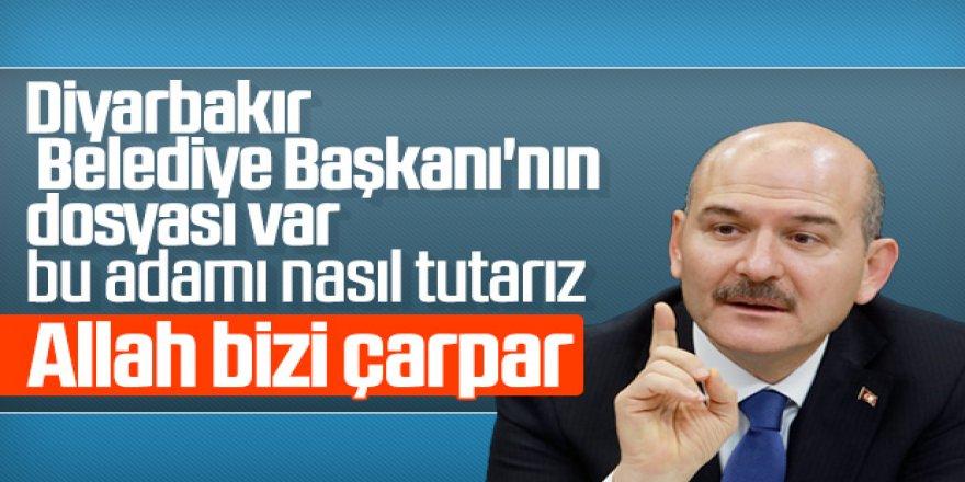 Soylu: Diyarbakır Belediye Başkanı'nın gizli dosyası var