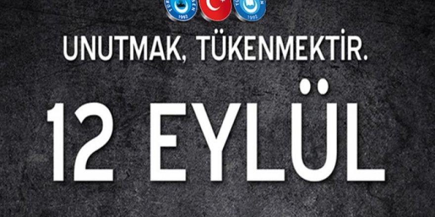 12 Eylül Türk Milletine Karşı Yapılmış Bir Darbedir