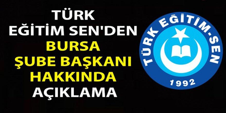Türk Eğitim-Sen'den Bursa Şube Başkanı Hakkında Açıklama!