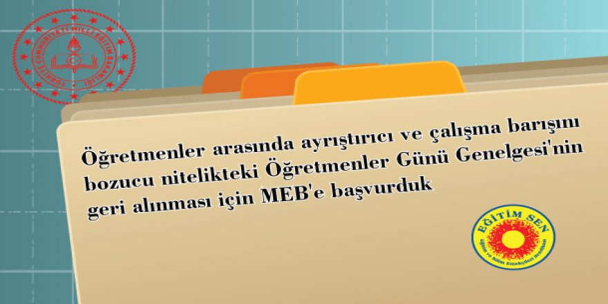Öğretmenler Günü Genelgesi'nin Geri Alınması İçin MEB'e Başvuru