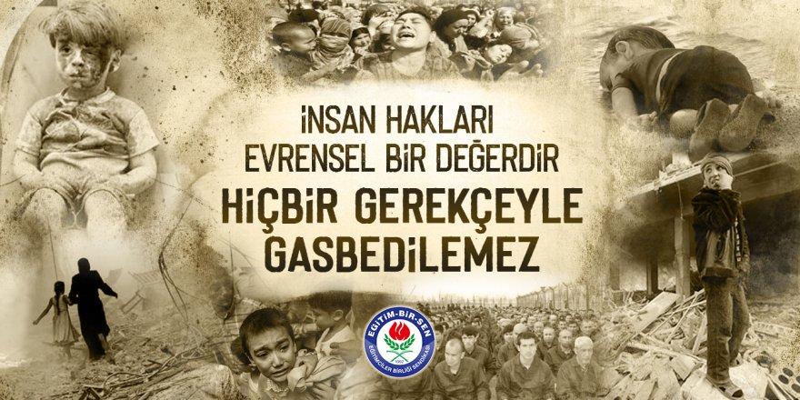 İnsan hakları evrensel bir değerdir, hiçbir gerekçeyle gasbedilemez