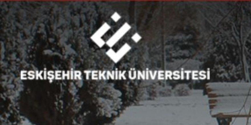 Eskişehir Teknik Üniversitesi Öğretim Üyesi Alım İlanı