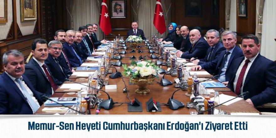 Erdoğan, Memur-Sen heyetini kabul etti