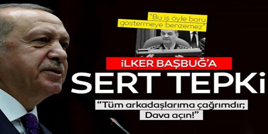 Başkan Erdoğan'dan İlker Başbuğ tepkisi: Tüm vekiller dava açmalı