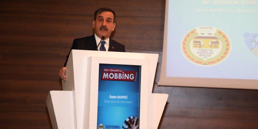 Önder Kahveci: Mobbing Bir insanlık Suçudur!
