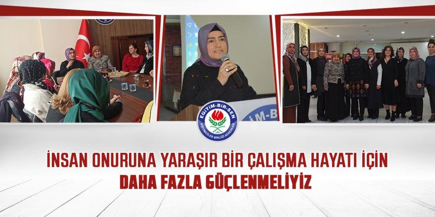 Eğitim-Bir-Sen Kadınlar Komisyonu Sahaya İndi!