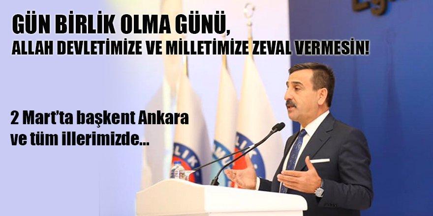 Önder Kahveci: 2 Mart'ta başkent Ankara ve tüm illerimizde...