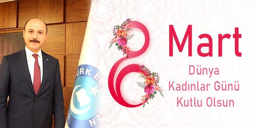 Talip Geylan'dan 8 Mart Dünya Kadınlar Günü Mesajı