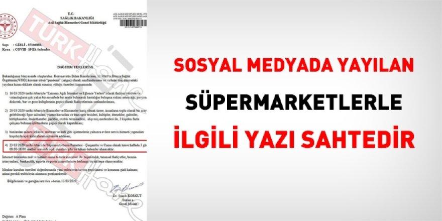 İşte sosyal medyada yayılan süpermarketlerle ilgili resmi yazı, sahte!