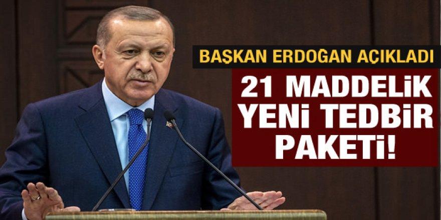 Erdoğan'dan koronavirüsle ilgili açıklamalar - 21 maddelik paketi açıkladı
