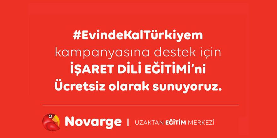 Novarge'den ##EvindeKalTürkiyem Kampanyasına Destek - İşaret Dili Eğitimi ücretsiz