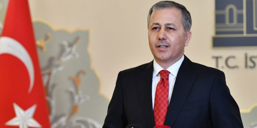 İstanbul Valisi Ali Yerlikaya: Bugün 17.00 itibariyle durduruldu