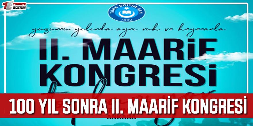 100 Yıl Sonra II. Maarif Kongresi Düzenleniyor!