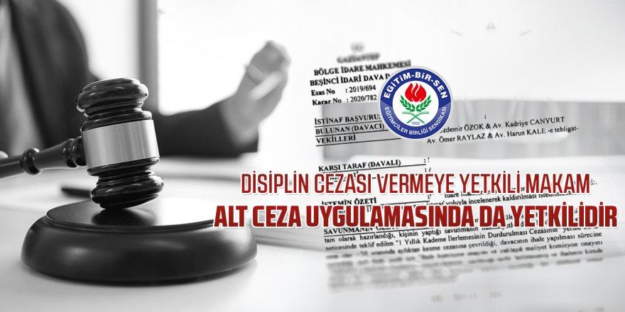 Disiplin Cezalarında Alt Ceza Uygulaması Kararı!