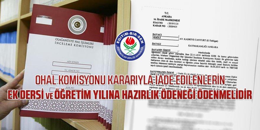 OHAL Komisyonu kararıyla iade edilenlerin ek dersi ve öğretim yılına hazırlık ödeneği ödenmelidir